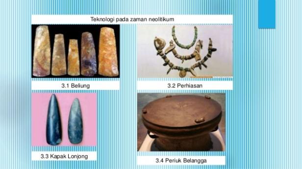 perkembangan-teknologi-pada-zaman-praaksara-di-indonesia-15-638
